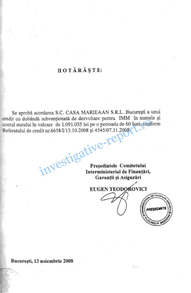 Teodorovici credit Eximbank Hotărârea de acordare a creditului Eximbank pentru firma familiei Teodorovici, semnată chiar de stăpânul Casei și al fondurilor, Eugen Teodorovici